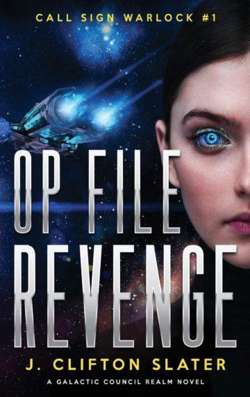 Op File Revenge (Call Sign Warlock 1)