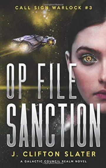 Op File Sanction (Call Sign Warlock 3)